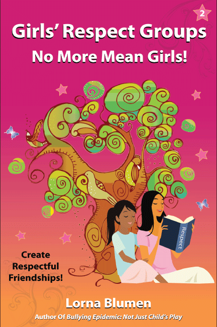 Girls' Respect Groups: No More Mean Girls!